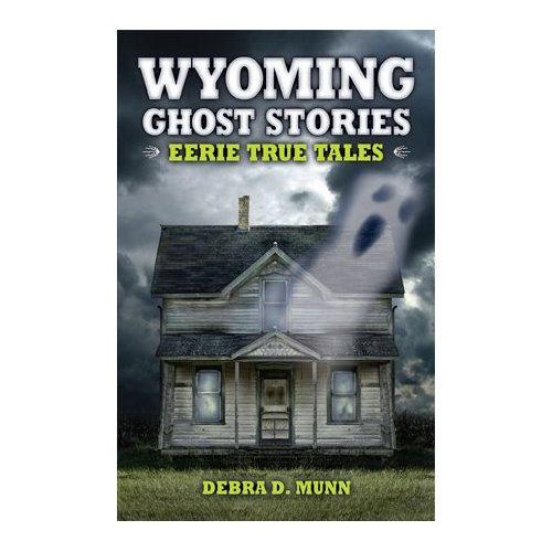 Wyoming-Ghost-Stories1